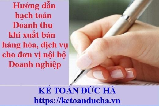 Hạch toán Doanh thu khi xuất bán hàng hóa, dịch vụ cho đơn vị nội bộ DN