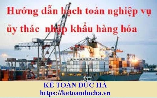 Hạch toán kế toán giao nhận ủy thác hàng nhập khẩu