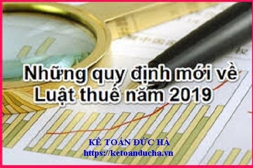 Những quy định mới về Luật quản lý thuế 2019