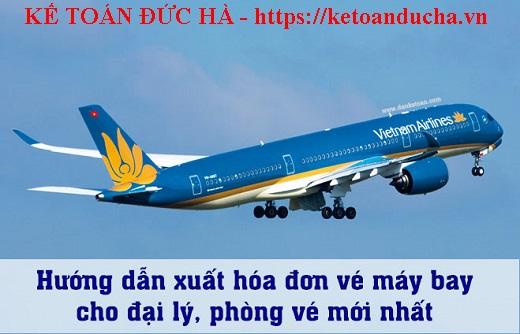 Hướng dẫn xuất hóa đơn vé máy bay cho Đại lý, Phòng vé