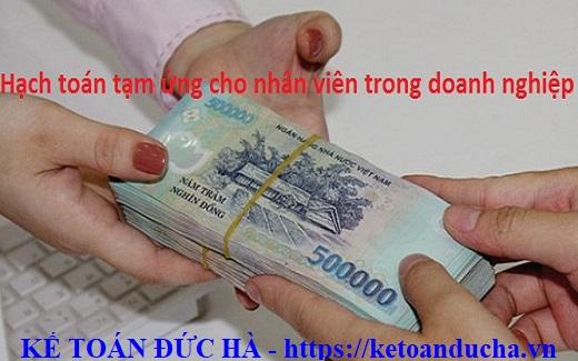 Hạch toán tạm ứng cho nhân viên trong Doanh nghiệp (DN)